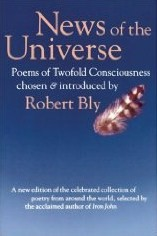 News of the Universe, by Robert Bly
